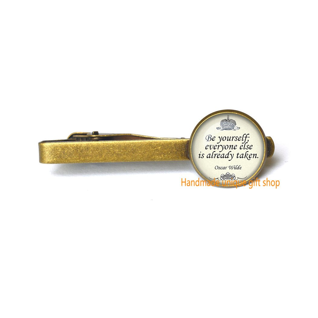 Be yourself everyone else is taken Tie Pin quote Tie Clip-RC140 Handmade unique gift shop Delicate Tie Clip,Fashion Tie Clip,Quote Tie Clip quote Tie Pin