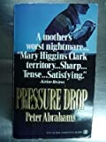 Pressure Drop, Peter Abrahams, 0451402359