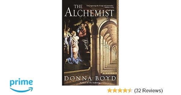 The Alchemist Donna Boyd 9780345462367 Amazon Books