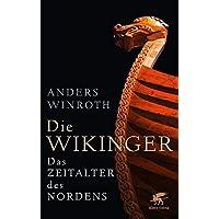 Die Wikinger: Das Zeitalter des Nordens