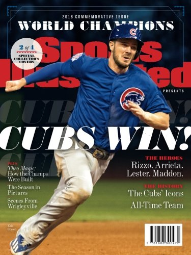 (Sports Illustrated Chicago Cubs 2016 World Series Champions Commemorative Issue - Kris Bryant Cover: Cubs Win!)