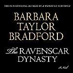 The Ravenscar Dynasty: A Novel | Barbara Taylor Bradford