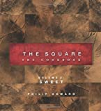 The Square: Sweet: 2 (Square: the Cookbook)