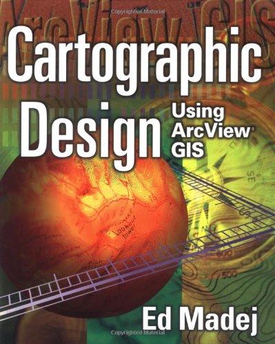 Read Online Cartographic Design Using Arcview GIS pdf epub