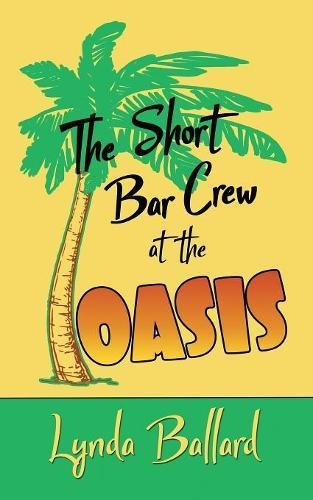 The Short Bar Crew at the Oasis