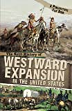 img - for The Split History of Westward Expansion in the United States (Perspectives Flip Books) book / textbook / text book