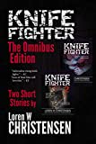 KNIFE FIGHTER: The Omnibus Edition