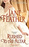 Rushed to the Altar, Jane Feather, 1439145245