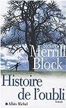 Histoire de l'oubli par Block