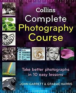 collins complete photography course harris graeme garrett john