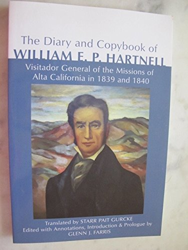 (The Diary and Copybook of William E.p. Hartnell)