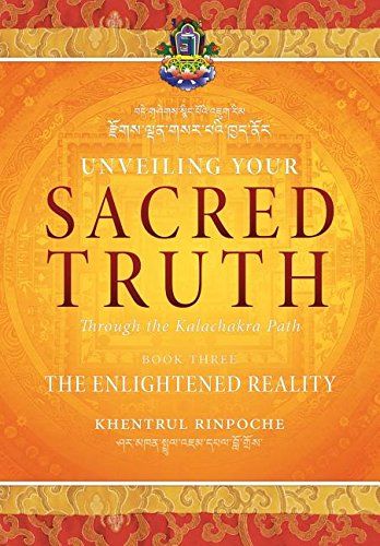 Unveiling-Your-Sacred-Truth-through-the-Kalachakra-Path-Book-Three-The-Enlightened-Reality