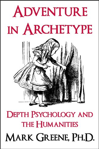com adventure in archetype depth psychology and the  adventure in archetype depth psychology and the humanities essays in archetype book 1