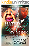Hated by Many, Loved by None 2