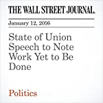 State of Union Speech to Note Work Yet to Be Done | Colleen McCain Nelson,Carol E. Lee