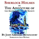 Sherlock Holmes in the Adventure of the Amateur Mendicant Society | John Gregory Betancourt