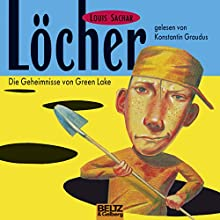 Löcher: Die Geheimnisse von Green Lake Hörbuch von Louis Sachar Gesprochen von: Konstantin Graudus