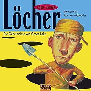 Löcher: Die Geheimnisse von Green Lake Hörbuch
