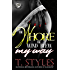The Whore The Wind Blew My Way (The Cartel Publications Presents)