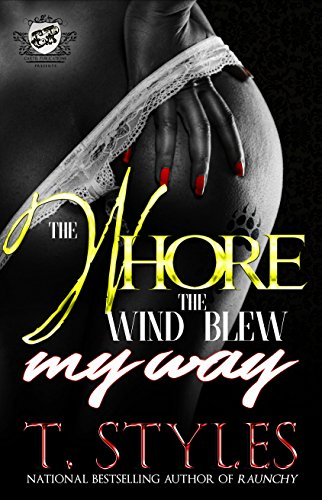 Download for free The Whore The Wind Blew My Way