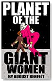 Planet of the Giant Women (Rise of the Female Giants Book 1)