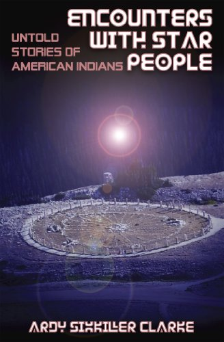 Encounters with star people untold stories of american indians encounters with star people untold stories of american indians by clarke ardy sixkiller fandeluxe Gallery