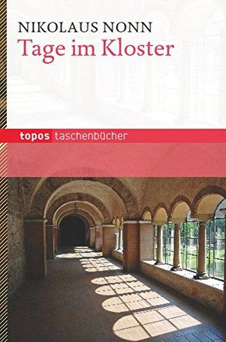 Tage im Kloster (Topos Taschenbücher)