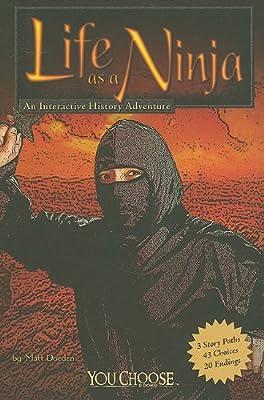 Life As a Ninja: An Interactive History Adventure You Choose ...