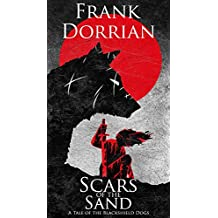 Scars of the Sand: A Tale of the Blackshield Dogs (Tales of the Blackshield Dogs Book 2)