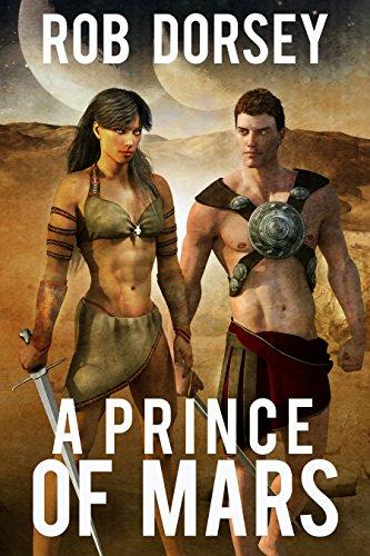 A Prince of Mars (The Barsoom Pentalogy Book 1)