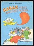 Babar Visits Another Planet, Laurent de Brunhoff, 0394824296