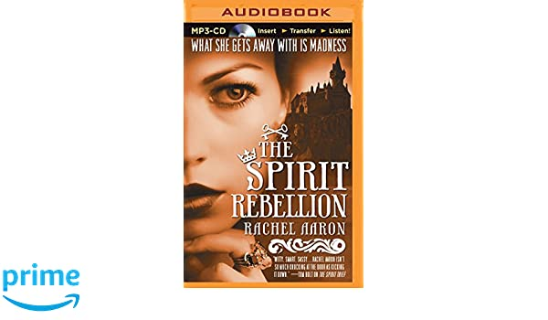 The Spirit Rebellion (Legend of Eli Monpress): Amazon.es: Rachel Aaron, Luke Daniels: Libros en idiomas extranjeros