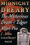 img - for Midnight Dreary: The Mysterious Death of Edgar Allan Poe book / textbook / text book