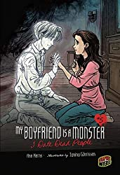 I Date Dead People (My Boyfriend Is a Monster) (My Boyfriend Is a Monster (Paperback))