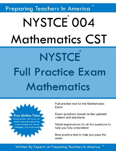 NYSTCE 004 Mathematics CST: NYSTCE Mathematics