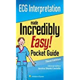 ECG Interpretation: An Incredibly Easy Pocket Guide (Incredibly Easy! Series)