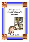 Princess Liana: A Little Girl and a Cockatiel