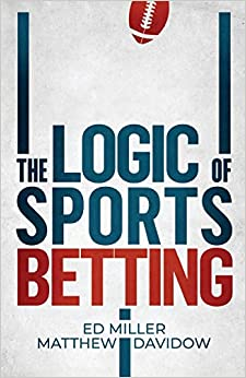 Book's Cover of The Logic Of Sports Betting (Inglés) Tapa blanda – 17 mayo 2019