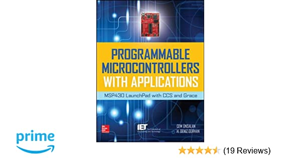 Programmable Microcontrollers with Applications: MSP430
