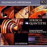 String Quintets: Une fete de village den Suisse, L'amante abandonnee by Ensemble Les Adieux (2003-04-24)