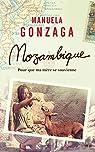 Mozambique: Pour que ma mère se souvienne par Gonzaga