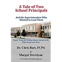 A Tale of Two School Principals by Dr. Chris Bart (2015-09-15)