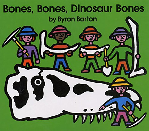 Bones, Bones, Dinosaur Bones - Barton, Byron