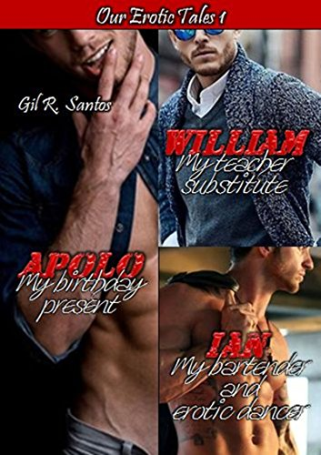 Our series Erotic Tales 1: Apollo, William e Ian
