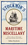 Stockwin's Maritime Miscellany: A Ditty Bag of