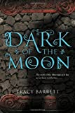 The Dark of the Moon, Tracy Barrett, 0547581327