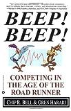 Beep! Beep!, Chip R. Bell and Oren Harari, 0446676543