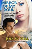 Mirror Of My Soul: A Nature of Desire Series Novel (Volume 4)