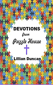 Devotions from Puzzle House by [Duncan, Lillian]