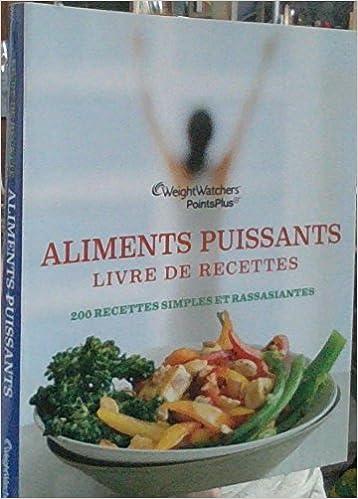 Aliments Puissants Livre De Recettes Amazon Ca Weight Watchers